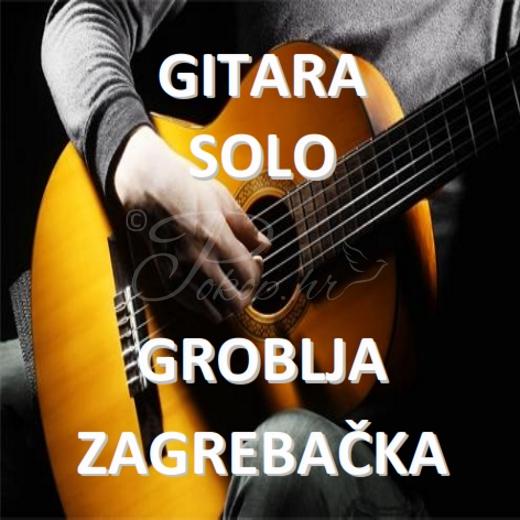 Gitara solo - Zagrebačka groblja