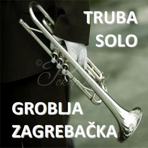 Truba solo - Zagrebačka groblja
