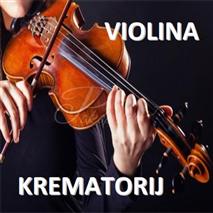 Violina - Krematorij